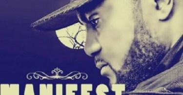 Download Music: Manifest Mp3 By DLS Ft. Austine