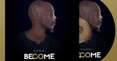 Download Music: Become Mp3 By Pompi