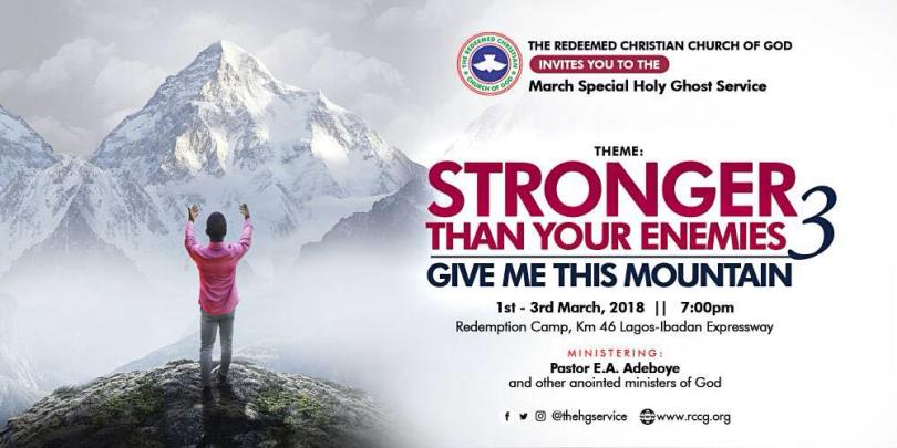 March 2018 RCCG Special Holy Ghost Service with Pastor E.A. Adeboye| Date: 1st - 3rd, Time: 7PM