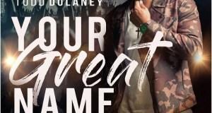 [Lyrics] Todd Dulaney Ft. Shana Wilson Williams – King of Glory (Mp3 Download)