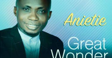 Download Music Great Wonder Mp3 By Anietie
