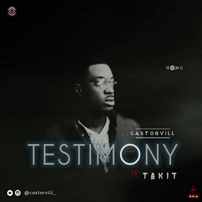 Download Music Testimony Mp3 BY CastORvill Ft. Takit