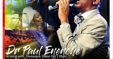 Download Music Nara Ekele Mp3 By Dr Paul Enenche Ft. Dunamis Voice Int'l