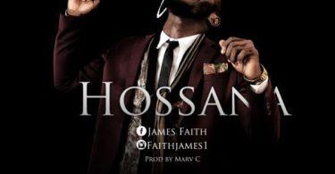 Download Music Hosanna Mp3 By James Faith