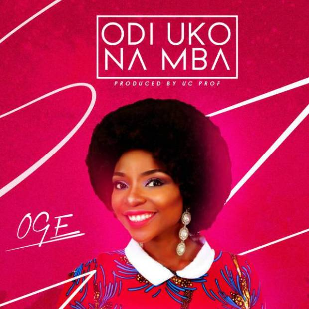 Download Music + Lyrics Odi Uko Na Mba Mp3 By Oge