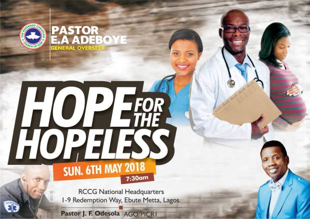 RCCG 2018 May Thanksgiving Service: THEME: Hope For The Hopeless