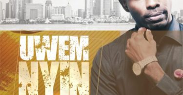 Download Music Uwem Nyin Mp3 By Uwem Jeremiah
