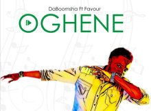 Download Music Oghene Mp3 By DaBoomsha Ft. Favour