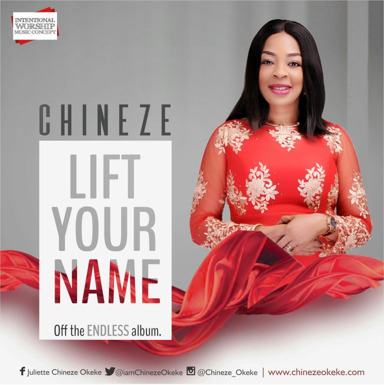 Lift Your Name Mp3 By Chineze