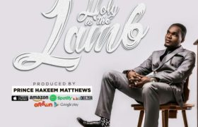 "Download Music ""Holy Is The Lamb"" Mp3 By Dani Makafui Ft. Naa Mercy"