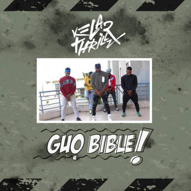 "Watch Video ""Guo Bible"" By Kelar Thrillz"