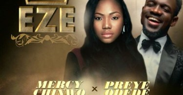 Download Music Eze Mp3 By Mercy Chinwo Ft. Preye Odede