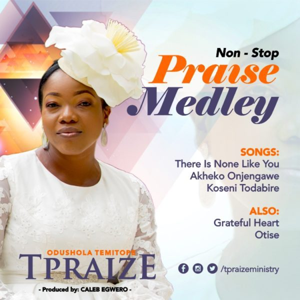 Download Music Nonstop Praise Mp3 By Tpraize
