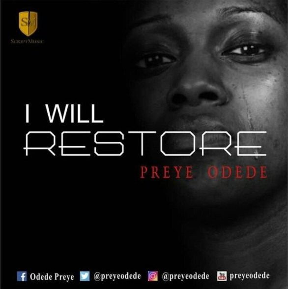 I Will Restore Mp3 By Preye Odede