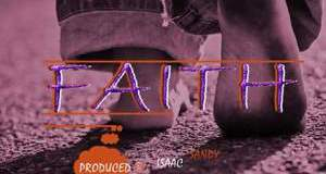 Listen, Download & Share faith Mp3 By Sammy Sas