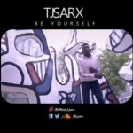 """Download & Watch """"Be Yourself"""" MUSIC VIDEO By Tjsarx"""