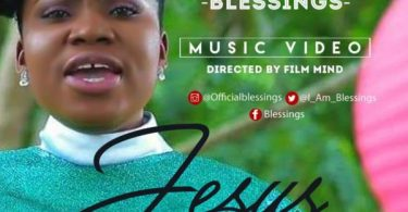 "Download Music & Watch Video ""Jesus Has The Final Say"" By Blessings"
