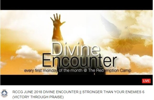 RCCG JUNE 2018 DIVINE ENCOUNTER    STRONGER THAN YOUR ENEMIES 6 (VICTORY THROUGH PRAISE)