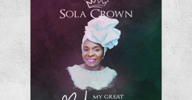 Download Music My Great Redeemer Mp3 BY Sola Crown