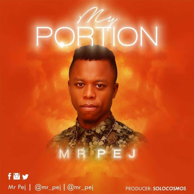 Download Music My Portion Mp3 By Mr Pej