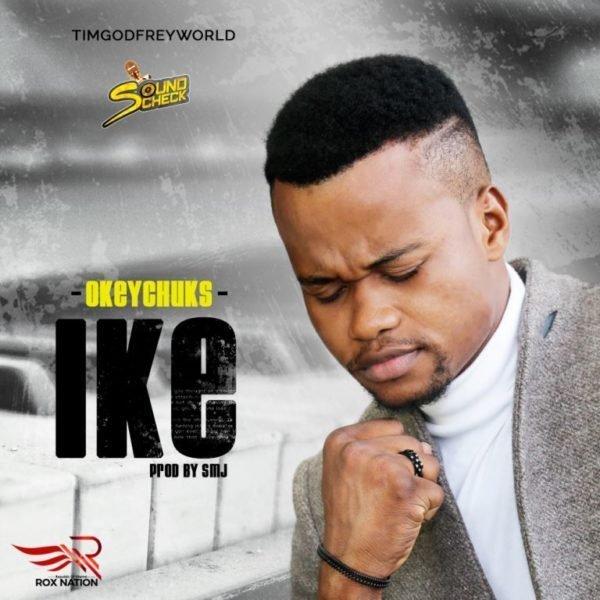 Download Music ike mp3 by Okey Chuks