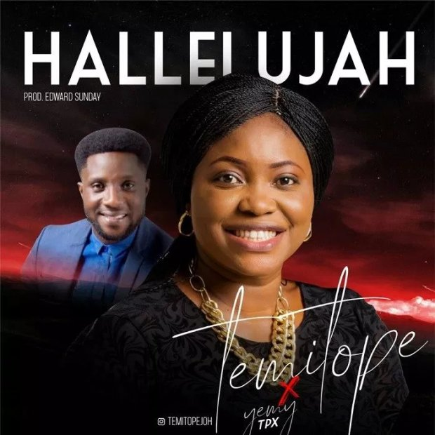 Download Music Hallelujah by Temitope Johnson Ft Yemi Tpx