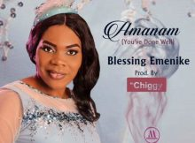 Download Music Amanam by Blessing Emenike