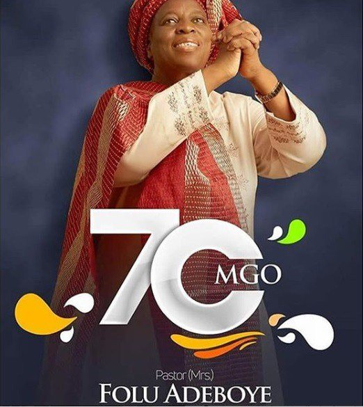 Pastor Folu Adeboye Mummy G.O is 70.