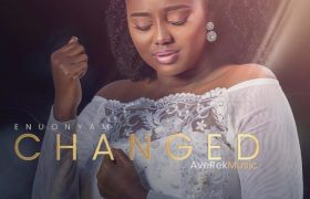 Download Music Changed By Enuonyam