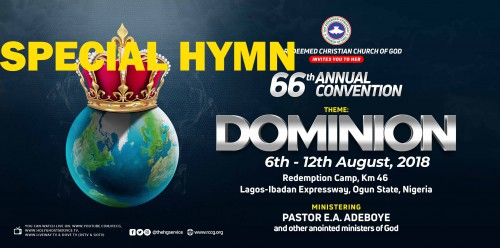 SPECIAL HYMN for RCCG August Convention 2018 #Dominion