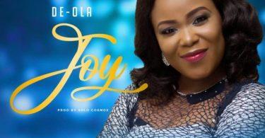 """Enjoy Audio """"Joy"""" Mp3 + Lyrics By De Ola"""