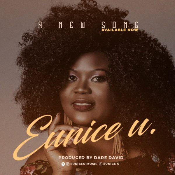 """Enjoy Audio """"A New Song"""" Mp3 + Lyrics By Eunice U"""