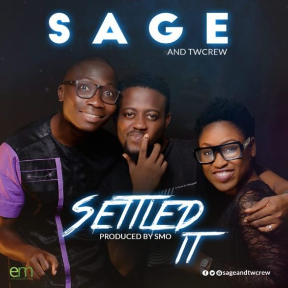 Download Music settled it Mp3 By Sage and Twcrew