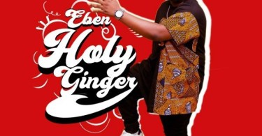Download Music Holy Ginger Mp3 By Eben