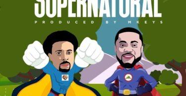 Download Music Supernatural Mp3 By Samsong Ft. Tim Godfrey