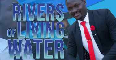 Download Music Rivers of living waters Mp3 by Ema Song
