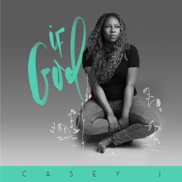 Download Music if God mp3 by Casey J