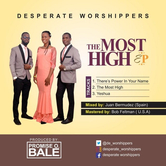 """Desperate Worshipers New EP """"The Most High"""" Now Available for Download"""