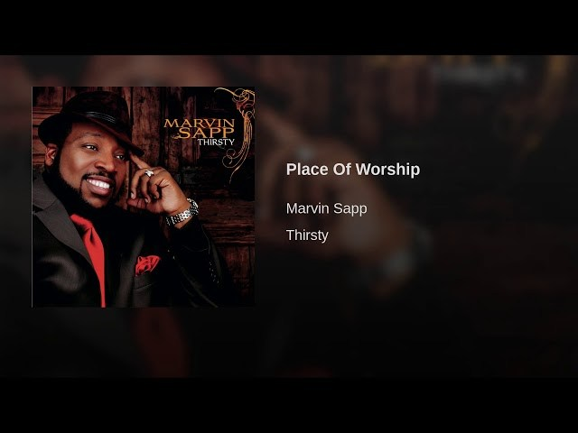 Download Music Place Of Worship Mp3 By Marvin Sapp
