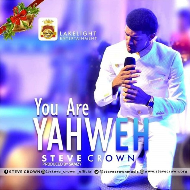 Download Music You Are Yahweh Mp3 By Steve Crown