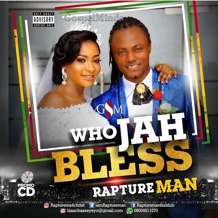 Download Music Who Jah Bless Mp3 By RaptureMan