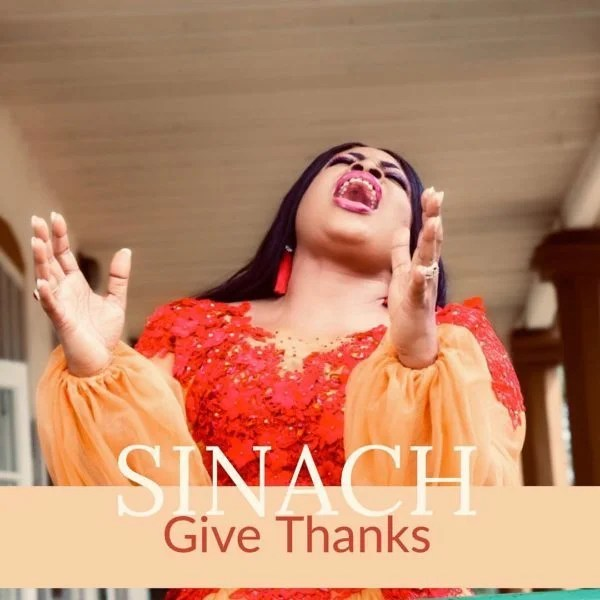 Watch Video & Download Give Thanks By Sinach