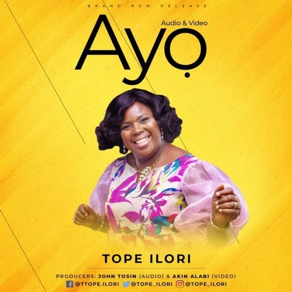Download Music Ayo Mp3 By Tope Ilori