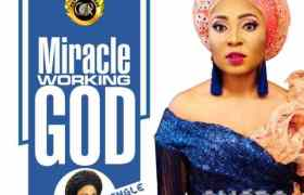 Download Music Miracle Working God Mp3 By Amara