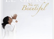 Download Music You are Beautiful Mp3 By El' Grace