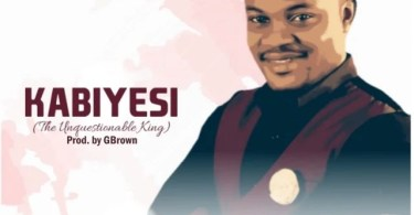 Download Music Kabiyesi Mp3 By Eval Nicholas