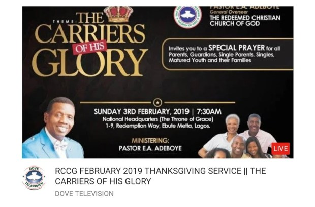 """LIVE VIDEO: RCCG February 2019 Thanksgiving Service """"The Carriers of His Glory"""""""