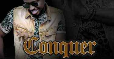 """Download Music """"Conquer"""" Mp3 By Jlyricz"""