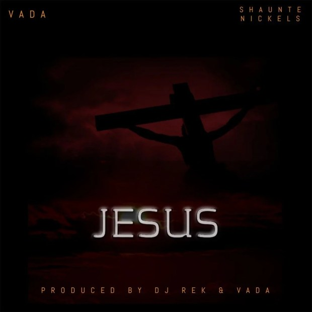 Download Music Jesus Mp3 By Vada Featuring Shaunte Nickels