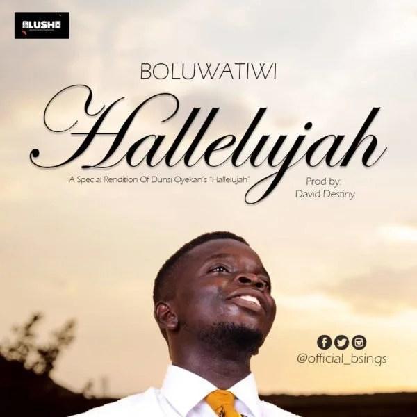 Music: Boluwatiwi - Hallelujah